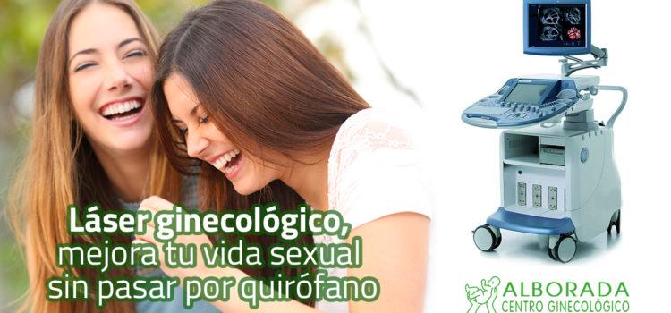 Láser ginecológico, mejora tu vida sexual sin pasar por quirófano